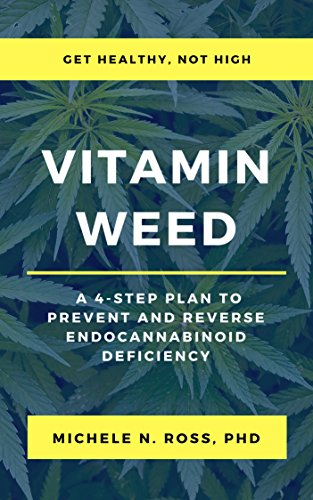"""Vitamin Weed"" by Michele Ross, PhD"