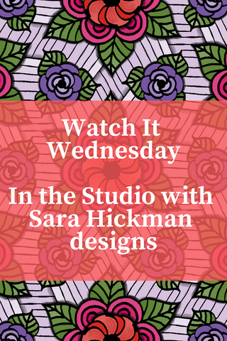 In the Studio with Sara Hickman designs Episode 3