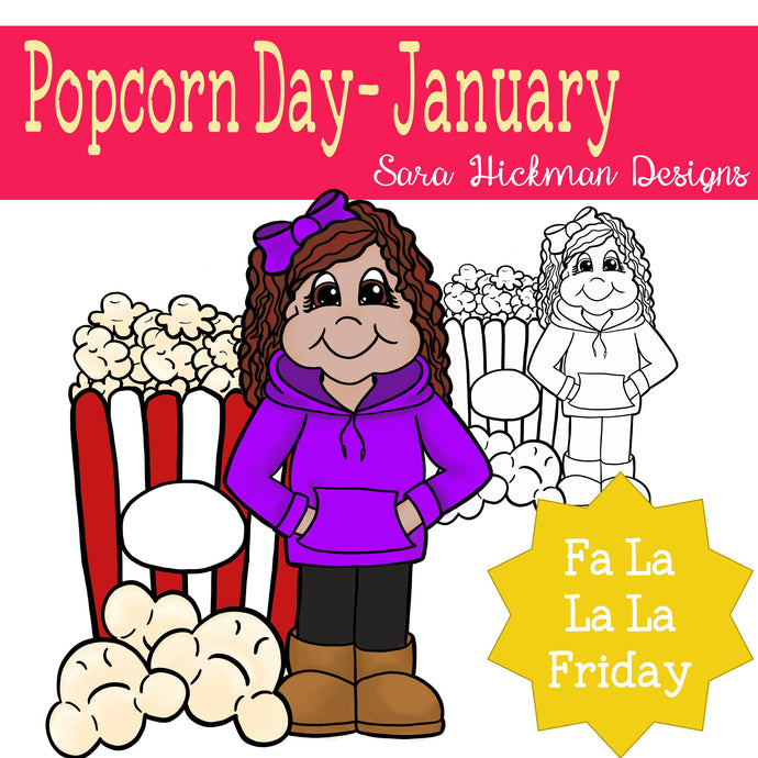 Fa La La Friday - Rosie on Popcorn Day