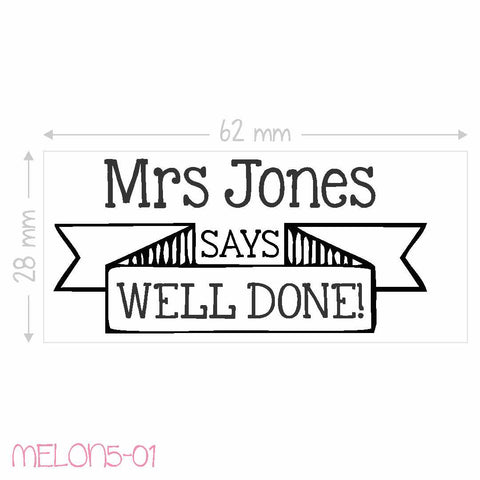 Teacher Stamp - ... says Well Done