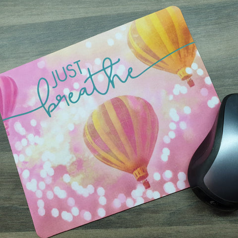 Mousepad - Pink Just Breathe