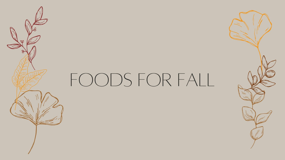 Foods for Fall