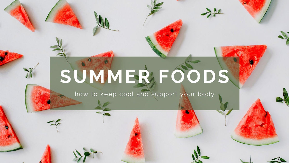 Summertime eating and cooling foods