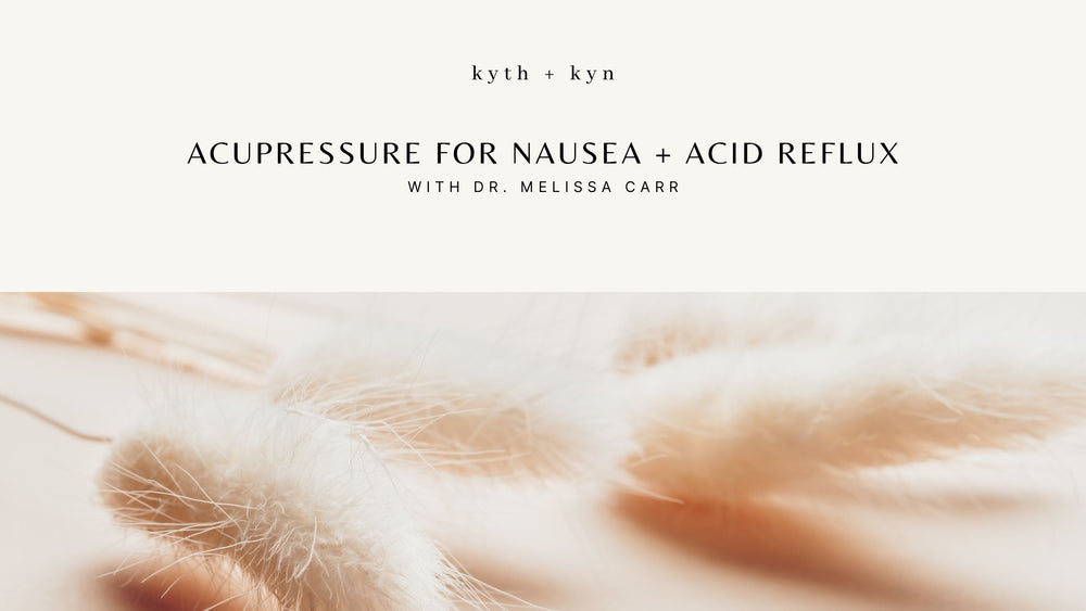 Acupressure for nausea + acid reflux