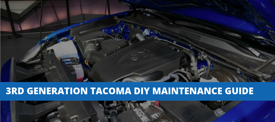 3rd Generation Toyota Tacoma DIY Maintenance Reference Guide