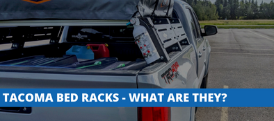 Toyota Tacoma Bed Racks - What Are They Used For & Where To Buy