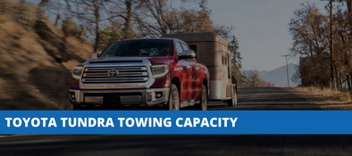 Toyota Tundra Towing Capacity - How Much Weight Can A Tundra Pull?