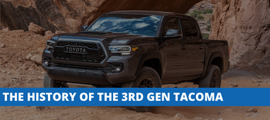 The History of The 3rd Generation Toyota Tacoma