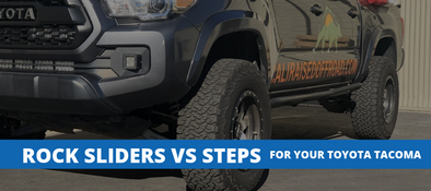 What's The Difference Between Rock Sliders & Steps / Nerf Bars For Your Tacoma?