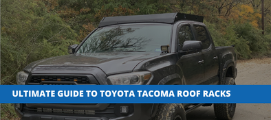 The Ultimate Guide To Toyota Tacoma Roof Racks
