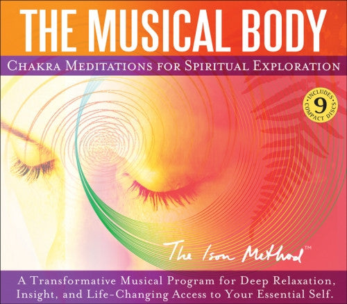 The Musical Body - Chakra Meditations for Spiritual Exploration