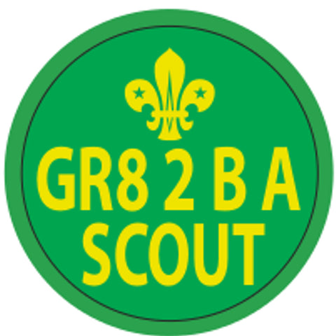 BLANKET PATCH - GR8 2 B A SCOUT