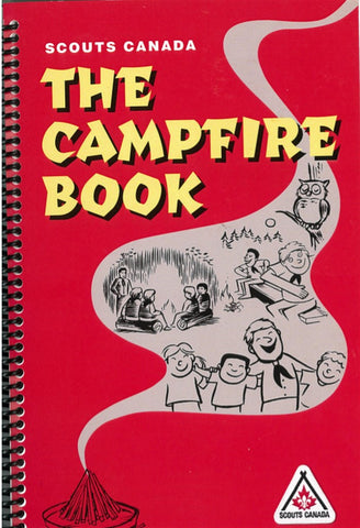 BOOK - THE CAMPFIRE BOOK - SCOUTS CANADA