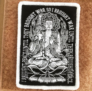 "Patch War Buddha: I Brought War to Nirvana 2.5"" x 3.5"""