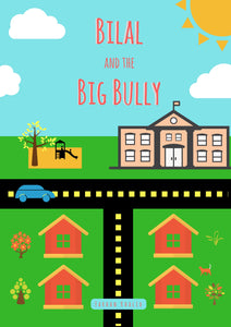 Bilal and the Big Bully (Written by Farhan Khalid)