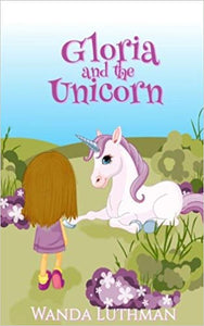 Gloria and the Unicorn (by Wanda Luthman)