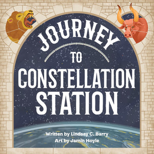 Journey to Constellation Station (Written by Lindsay C. Barry; Illustrated by Jamin Hoyle)