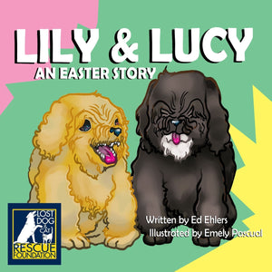 Lily and Lucy: An Easter Story (written by Ed Ehlers, illustrated by Emely Pascual)