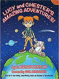 Lucy and Chester's Amazing Adventures (Written by G. Brian Benson; Illustrated by Paul Hernandez)