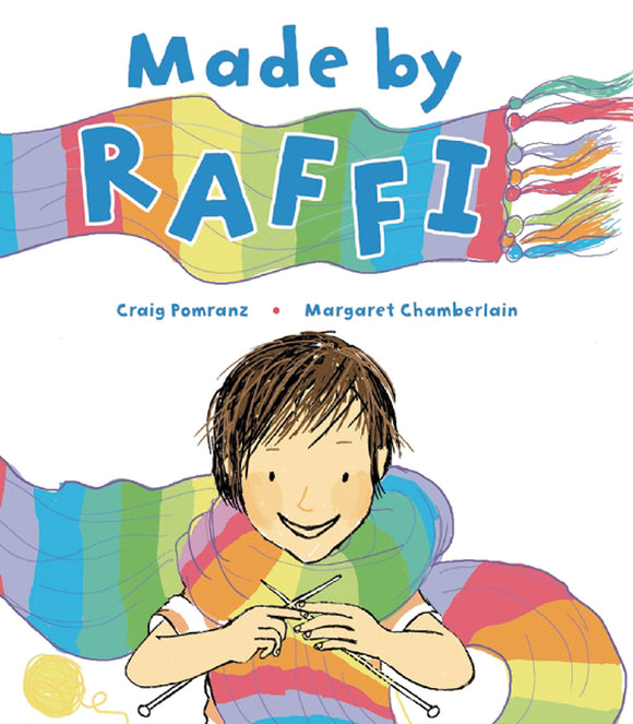 Made by Raffi (Written by by Craig Pomranz; Illustrated by Margaret Chamberlain)