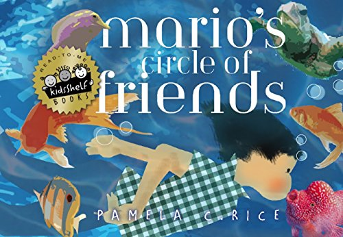 Mario's Circle of Friends (by Pamela C Rice)