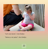 Kaitlyn Wants to See Ducks: A True Story Promoting Inclusion and Self-Determination (Bilingual: English/ Spanish) (Written by Jo Meserve Mach & Vera Lynne Stroup-Rentier)