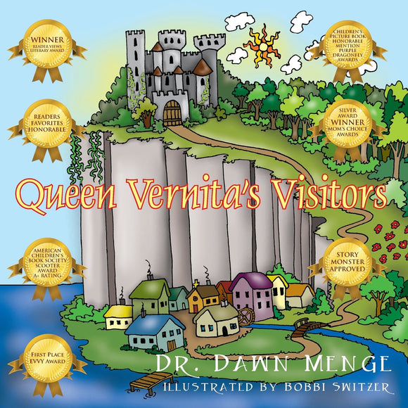 Queen Vernita's Visitors (Written by Dawn Menge; Illustrated by Bobbi Switzer)