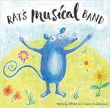 Rat's Musical Band (by Wendy White & Claire Rollinson)
