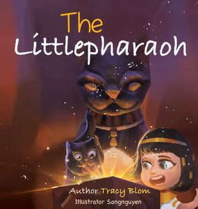 The Little Pharaoh Adventure Series (written by Tracy Blom; Illustrated by Sang Nguyen)