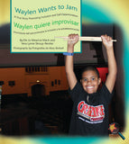 Waylen Wants to Jam: A True Story Promoting Inclusion and Self-Determination (Bilingual: English/ Spanish) (Written by Jo Meserve Mach & Vera Lynne Stroup-Rentier)