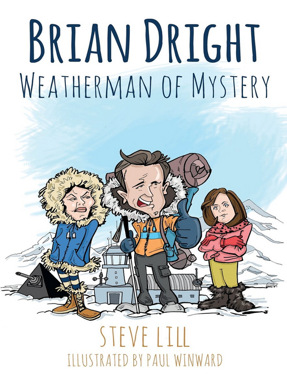 Brian Dright: Weatherman of Mystery (by Steve Lill)