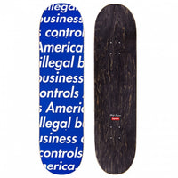 Supreme Illegal Business Skateboard
