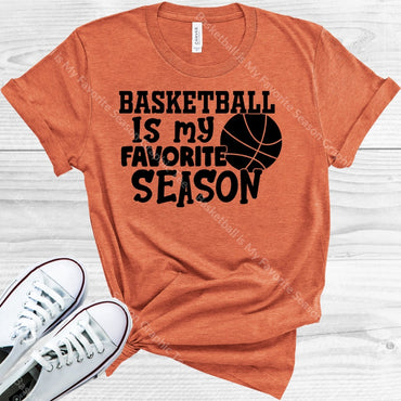 Basketball Is My Favorite Season Graphic Tee Graphic Tee