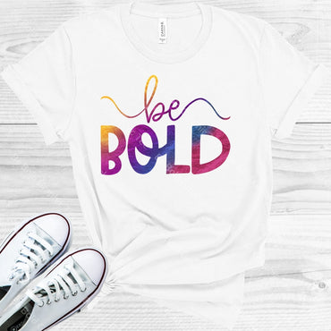 Be Bold Graphic Tee Graphic Tee