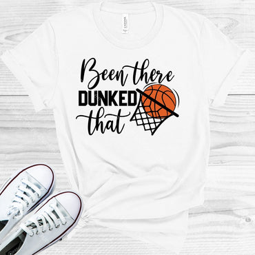 Been There Dunked That Graphic Tee Graphic Tee