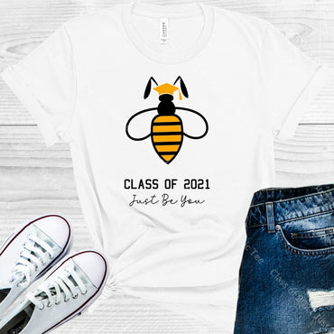 Class Of 2021 Just Be You Graphic Tee Graphic Tee