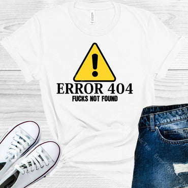 Error 404 F***s Not Found Graphic Tee Graphic Tee