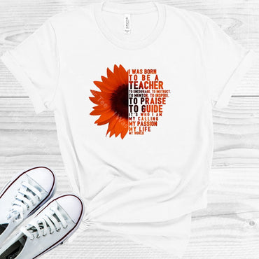 I Was Born To Be A Teacher Graphic Tee Graphic Tee