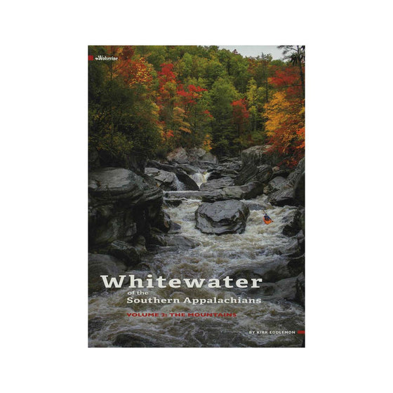Whitewater of the Southern Appalachians Book
