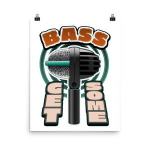 Bass Get Some. Poster