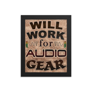 Will Work for Audio Gear Framed Poster