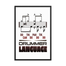 Drummer Language Framed Poster