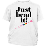 Just bead it! T-shirt