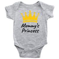 Mommys Princess Onesies (Baby Sizes)