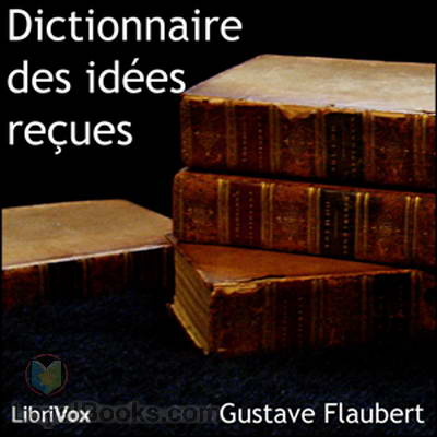 Dictionary of ideas received Free Audio book in french