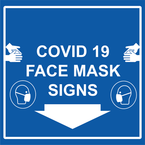 Covid 19 Face Mask Signs