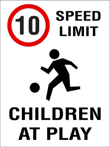 10km Speed Limit Children At Play Sign