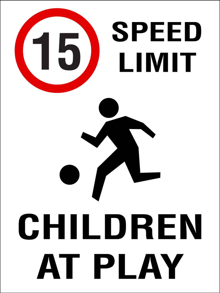 15km Speed Limit Children At Play Sign