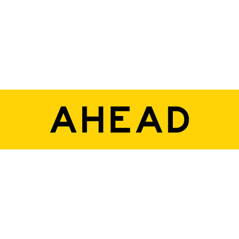 Ahead Long Skinny Multi Message Reflective Traffic Sign
