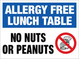 Allergy Free Lunch Table No Nuts or Peanuts Sign